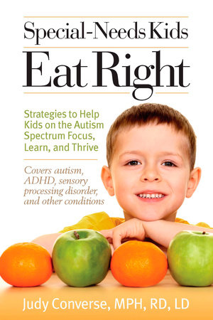 Special-Needs Kids Eat Right by Judy Converse