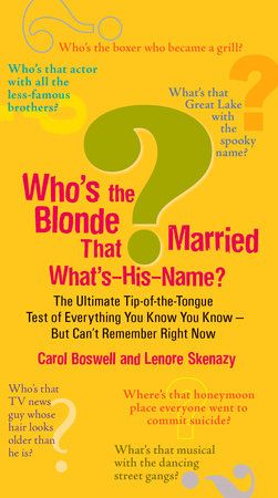 Who's the Blonde That Married What's-His-Name? by Carol Boswell and Lenore Skenazy