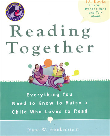 Reading Together by Diane W. Frankenstein