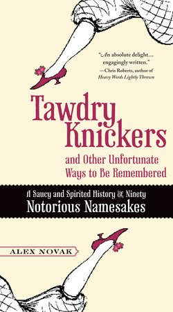 Tawdry Knickers and Other Unfortunate Ways to Be Remembered by Alex Novak
