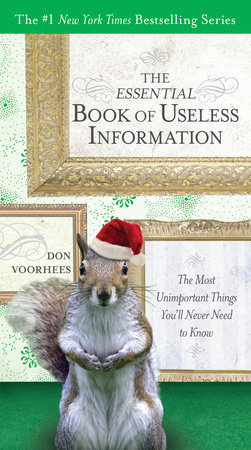The Essential Book of Useless Information