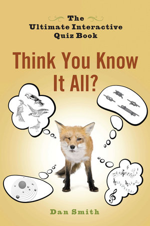 Think You Know It All? by Dan Smith