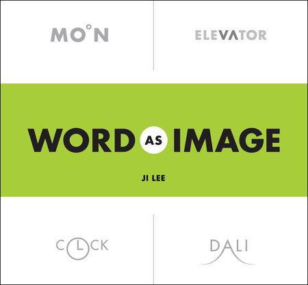 Word as Image by Ji Lee