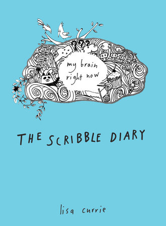 The Scribble Diary by Lisa Currie