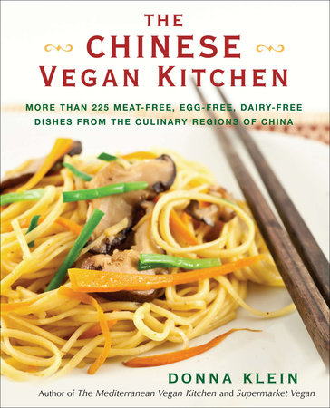 The Chinese Vegan Kitchen by Donna Klein