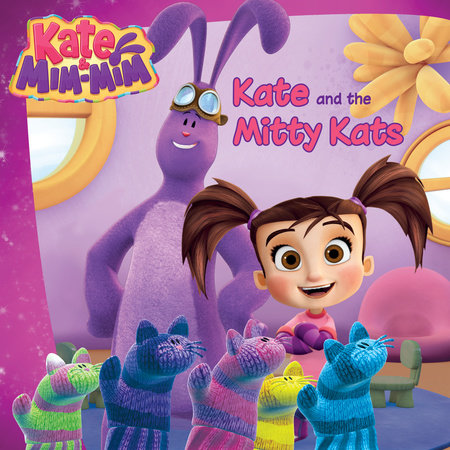 Kate and the Mitty Kats by Lana Jacobs