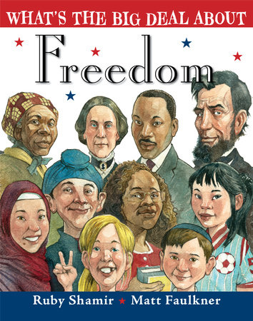 What's the Big Deal About Freedom by Ruby Shamir