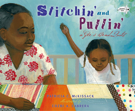 Stitchin' and Pullin' by Patricia McKissack