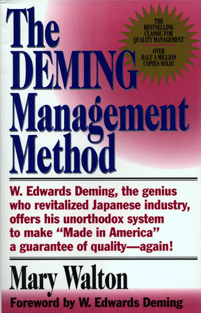 Deming management method by Mary Walton