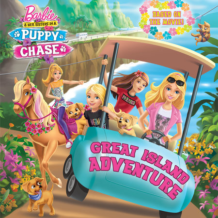 Great Island Adventure (Barbie & Her Sisters In A Puppy Chase)