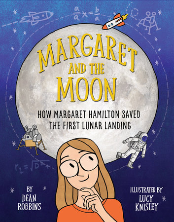 Margaret and the Moon by Dean Robbins