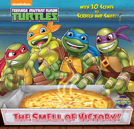 The Smell of Victory! (Teenage Mutant Ninja Turtles) by Random House