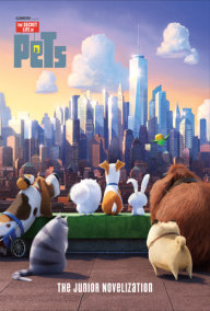 The Secret Life of Pets: The Junior Novelization