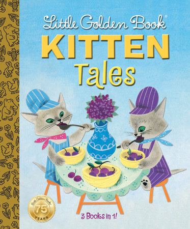 Little Golden Book Kitten Tales by Margaret Wise Brown