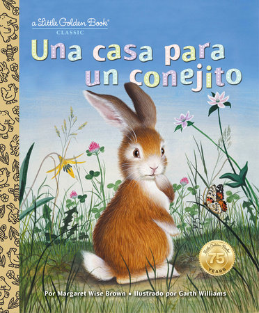 Una casa para un conejito by Margaret Wise Brown