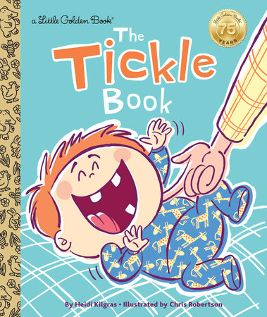 The Tickle Book by Heidi Kilgras