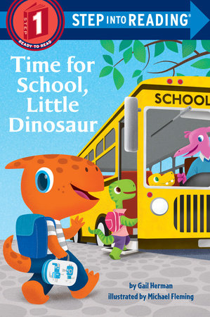 Time for School, Little Dinosaur by Gail Herman