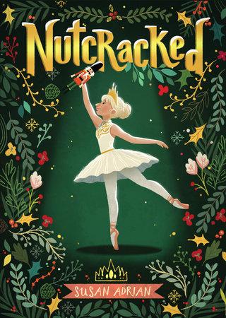 Nutcracked by Susan Adrian