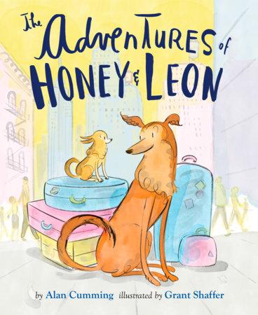 The Adventures of Honey & Leon by Alan Cumming