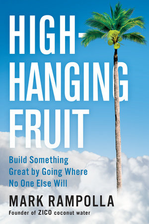 High-Hanging Fruit by Mark Rampolla