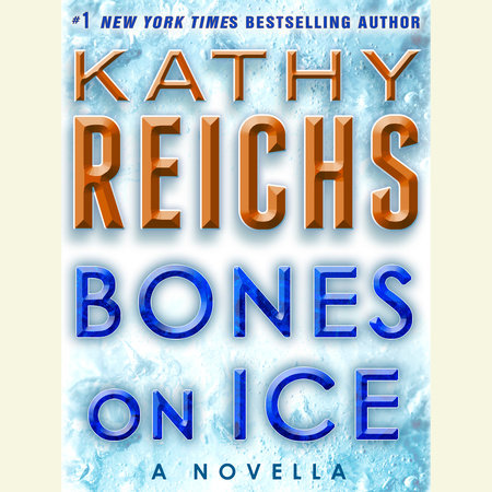 Bones on Ice: A Novella