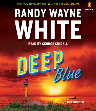 Deep Blue by Randy Wayne White