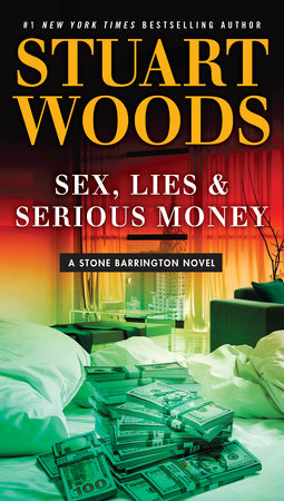 Sex, Lies & Serious Money by Stuart Woods