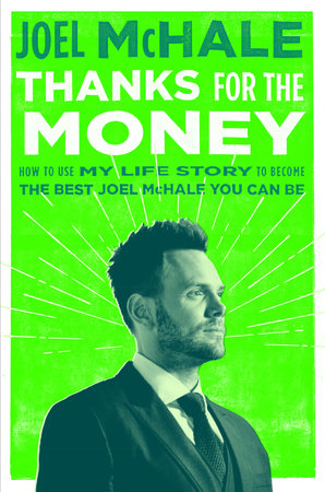 Thanks for the Money by Joel McHale