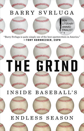 The Grind by Barry Svrluga