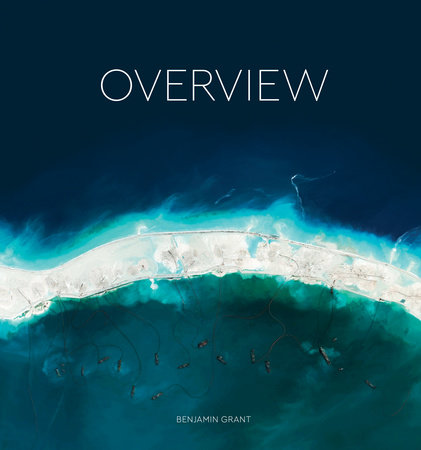 Overview by Benjamin Grant