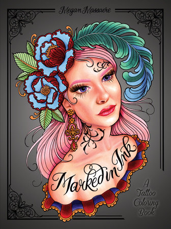 Marked in Ink by Megan Massacre