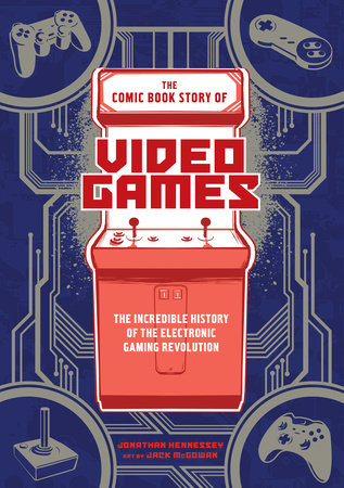 The cover of the book The Comic Book Story of Video Games