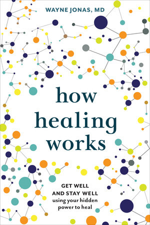 The cover of the book How Healing Works