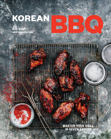 Korean BBQ by Bill Kim and Chandra Ram