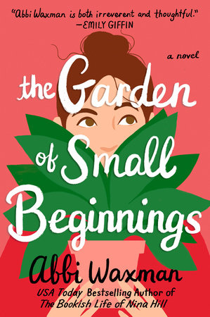 The cover of the book The Garden of Small Beginnings