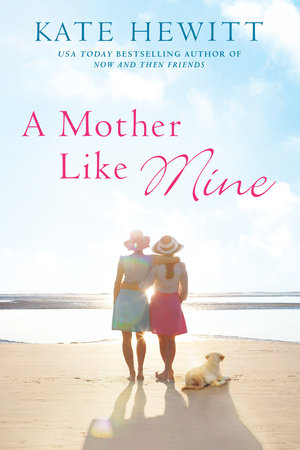 A Mother Like Mine by Kate Hewitt