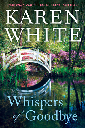 Whispers of Goodbye by Karen White