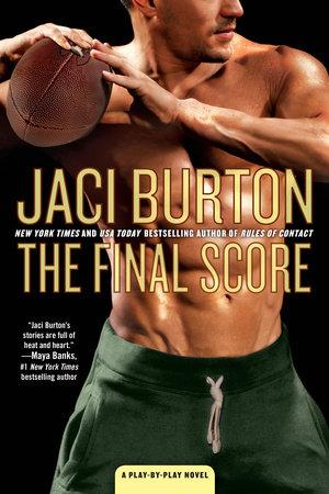 The Final Score by Jaci Burton