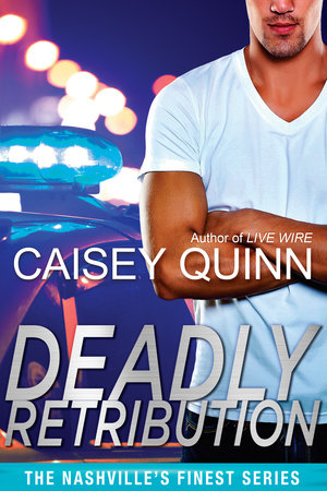 Deadly Retribution by Caisey Quinn