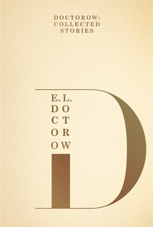 Doctorow: Collected Stories by E.L. Doctorow