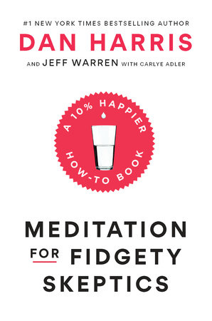 The cover of the book Meditation for Fidgety Skeptics