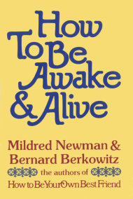 HOW TO BE AWAKE&ALIVE