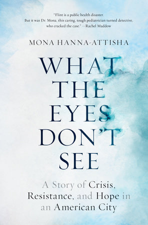 The cover of the book What the Eyes Don't See