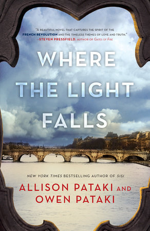 Where the Light Falls by Allison Pataki and Owen Pataki