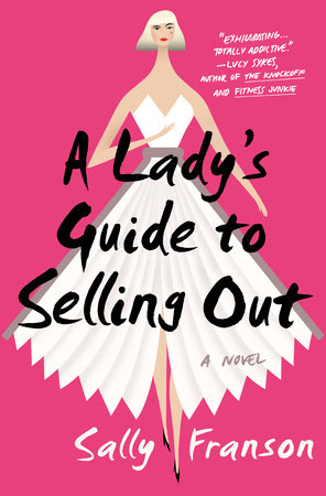 The cover of the book A Lady's Guide to Selling Out