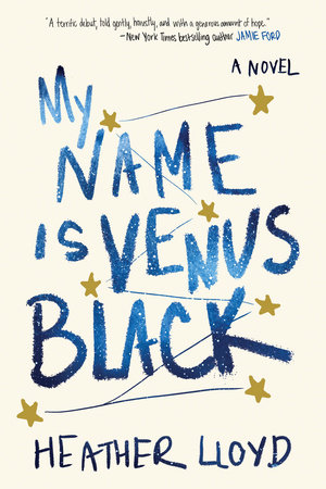 The cover of the book My Name Is Venus Black
