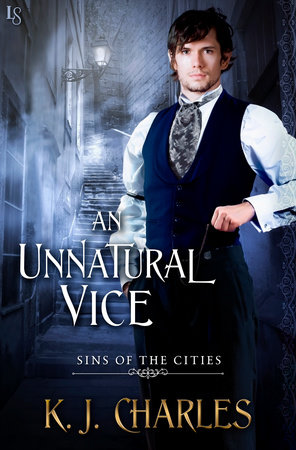 An Unnatural Vice by KJ Charles