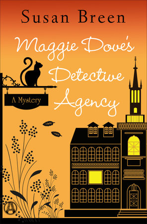 Maggie Dove's Detective Agency by Susan Breen