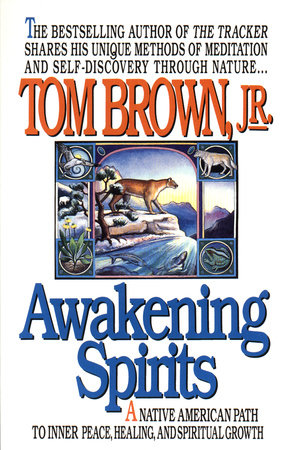 Awakening Spirits by Tom Brown