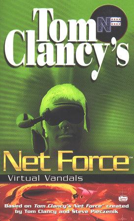 Tom Clancy's Net Force: Virtual Vandals by Diane Duane